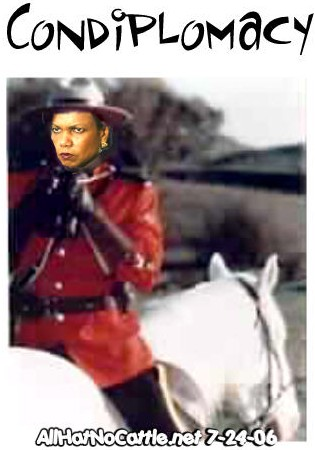 Condi the bass-ackward Mountie