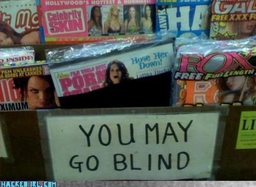 you-may-go-blind.jpg